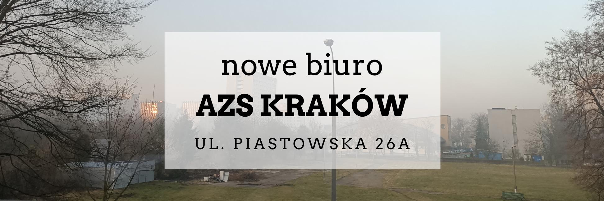 Piastowska 26a AZS KRAKÓW biuro